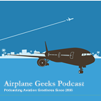 Airplane Geeks Podcast » Podcast Feed